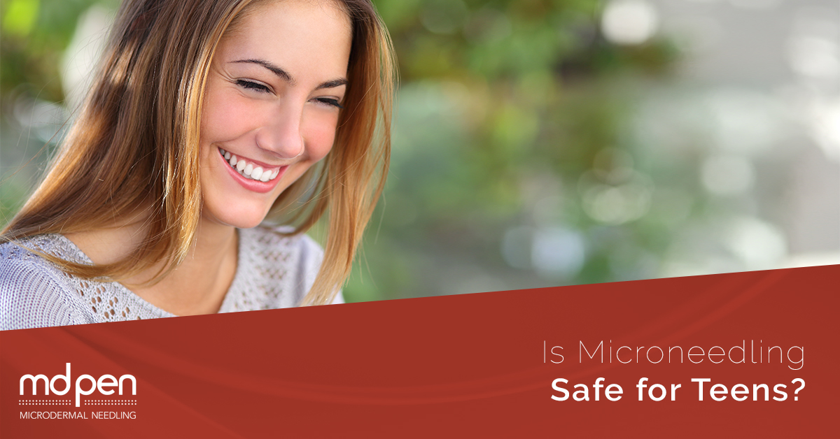 Is Microneedling Safe for Teens? – MDPen