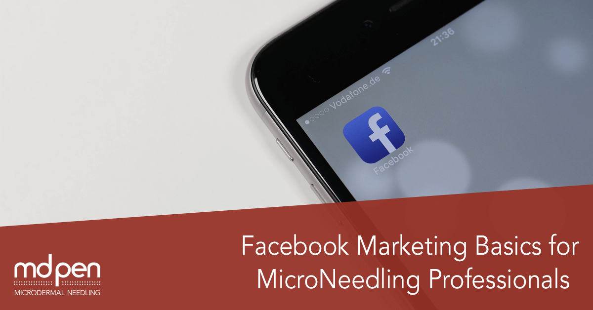 Facebook Marketing for Microneedling professionals